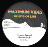 Junior Bee - Heaven Bound / Heaven Dub / Heavenly Bound / Heavenly Dub (Maximum Vibes) 12""